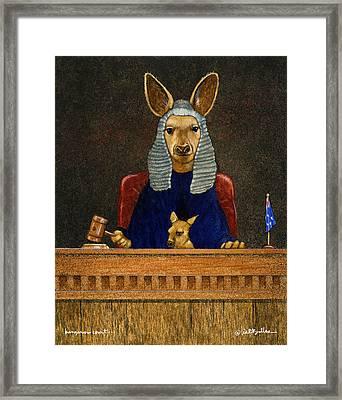 Kangaroo Court... Framed Print by Will Bullas