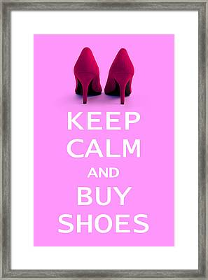 Keep Calm And Buy Shoes Framed Print by Natalie Kinnear