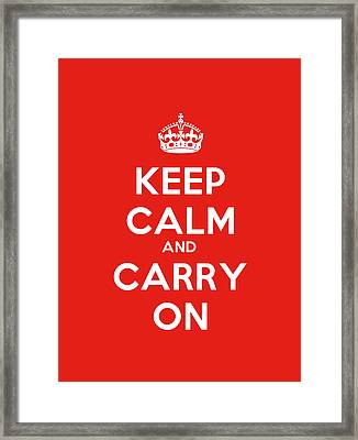 Keep Calm And Carry On Poster Framed Print by Celestial Images