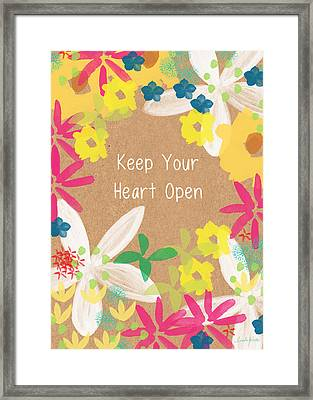 Keep Your Heart Open Framed Print by Linda Woods