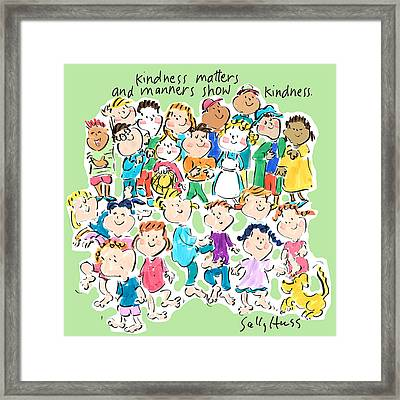 Kindness Matters Framed Print by Sally Huss