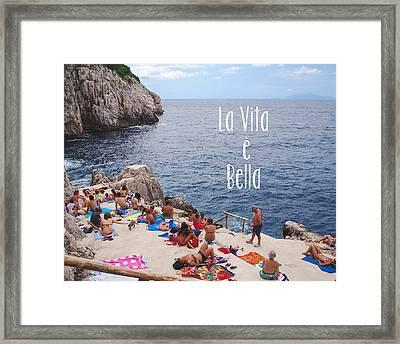 La Vita E Bella Framed Print by Nastasia Cook