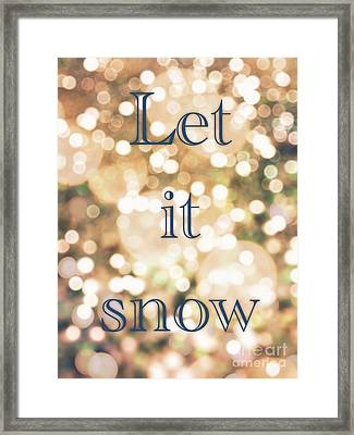 Let It Snow Framed Print by Lynsie Petig