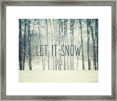 Let It Snow Winter And Holiday Art Christmas Quote Framed Print by Lisa Russo
