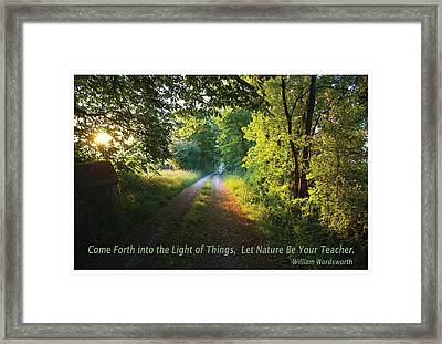 Let Nature Be Your Teacher Framed Print by Shawn Shea