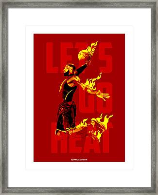 Lets Go Heat Framed Print by Toxico