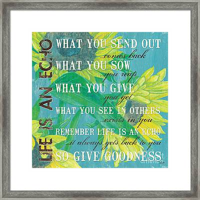 Life Is An Echo Framed Print by Debbie DeWitt