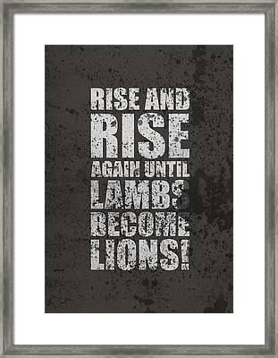 Life Motivating Quotes Poster Framed Print by Lab No 4 - The Quotography Department