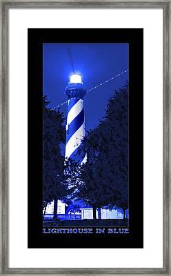 Lighthouse In Blue Framed Print by Mike McGlothlen