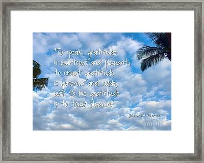 Live Gratitude Framed Print by Peggy Hughes