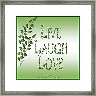 Live Laugh Love Framed Print by Shirley Fisher