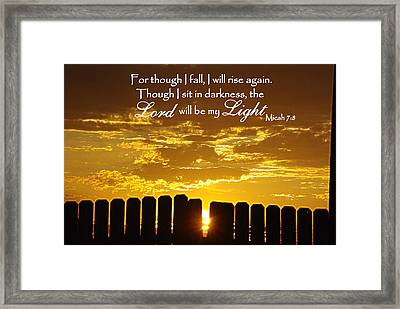 Lord Will Be My Light Micah 7 Framed Print by Robyn Stacey