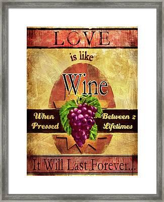 Love Is Like Wine Framed Print by Joel Payne