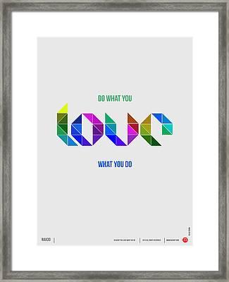 Love Poster 3 Framed Print by Naxart Studio