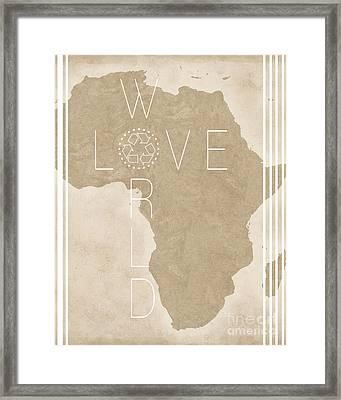 Love The World Framed Print by Liesl Marelli