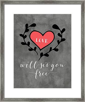 Love Will Set You Free Framed Print by Tara Moss
