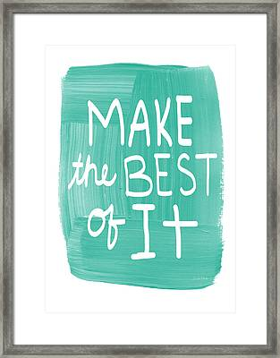 Make The Best Of It Framed Print by Linda Woods