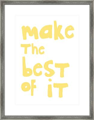 Make The Best Of It- Yellow And White Framed Print by Linda Woods