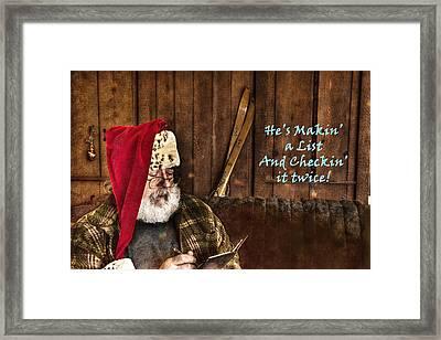 Makin' A List Checkin' It Twice Framed Print by William Fields