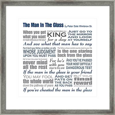 Man In The Glass Poem Framed Print by Ginny Gaura