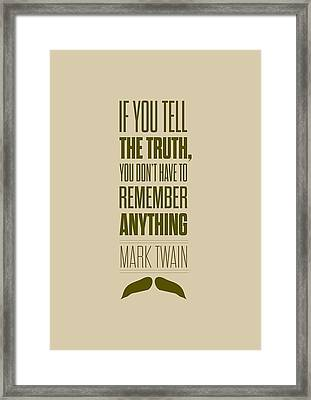 Mark Twain Quote Truth Life Modern Typographic Print Quotes Poster Framed Print by Lab No 4 - The Quotography Department
