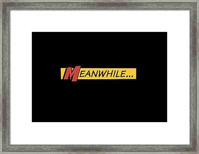 Meanwhile Framed Print by Chastity Hoff