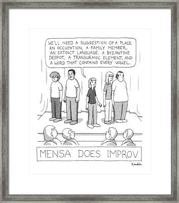 Mensa Does Improv Framed Print by Charlie Hankin