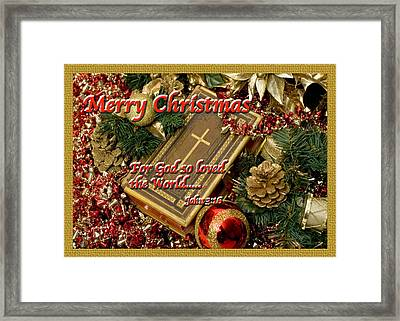 Merry Christmas - John 3 V16 Framed Print by Terry Wallace