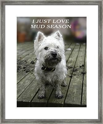 Mud Season Framed Print by Geraldine Alexander
