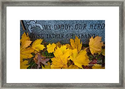 My Daddy Our Hero Framed Print by Amy Cicconi