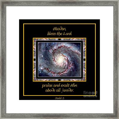 Nasa Whirlpool Galaxy Heaven Bless The Lord Praise And Exalt Him Above All Forever Framed Print by Rose Santuci-Sofranko
