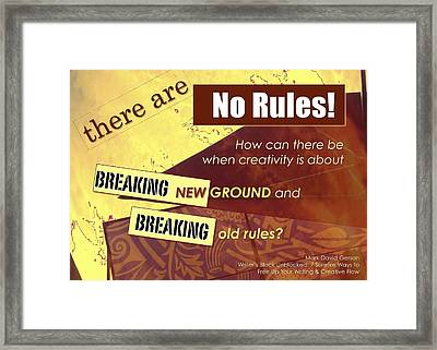 No Rules Framed Print by Mark David Gerson