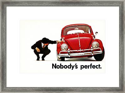 Nobodys Perfect - Volkswagen Beetle Ad Framed Print by Georgia Fowler