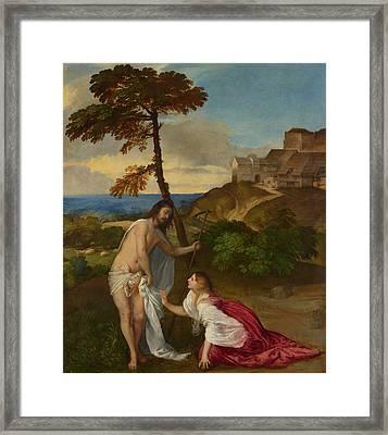 Noli Me Tangere Framed Print by Titian