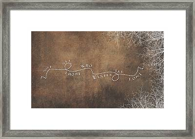 Not All Those Who Wander Are Lost Framed Print by Heather Applegate