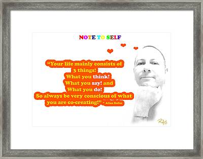 Note To Self 3 Things Framed Print by Allan Rufus