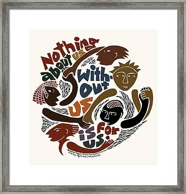 Nothing About Us Framed Print by Ricardo Levins Morales