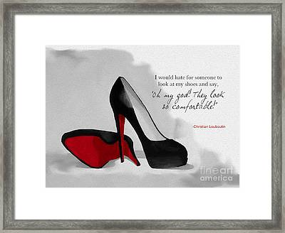 Oh My God Louboutin Framed Print by Rebecca Jenkins