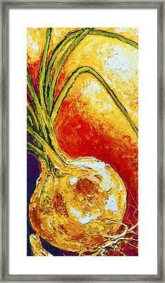 Onion Framed Print by Paris Wyatt Llanso