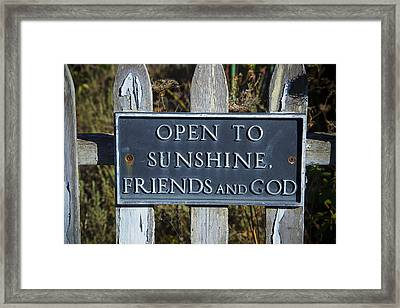 Open To Sunshine Sign Framed Print by Garry Gay