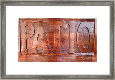 Patio Sign Framed Print by Beverly Guilliams
