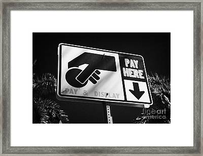 Pay And Display Pay Here Sign In Miami South Beach Florida Usa Framed Print by Joe Fox