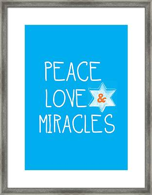 Peace Love And Miracles With Star Of David Framed Print by Linda Woods