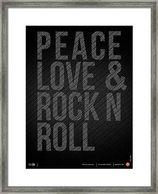 Peace Love And Rock N Roll Poster Framed Print by Naxart Studio
