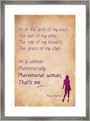 Phenomenal Woman Quotes 3 Framed Print by Nishanth Gopinathan