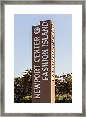 Photo Of Fashion Island Sign In Newport Beach Framed Print by Paul Velgos