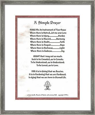 Pope Francis St. Francis Simple Prayer Prayer For Peace Framed Print by Desiderata Gallery