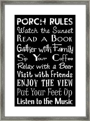 Porch Rules Poster Framed Print by Jaime Friedman