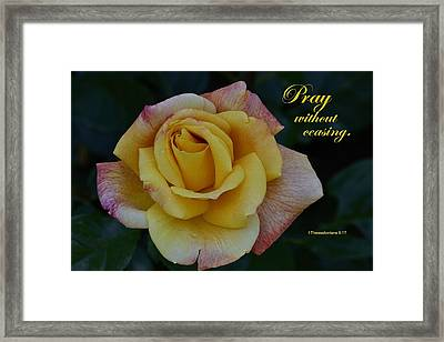 Pray Without Ceasing Framed Print by Larry Bishop