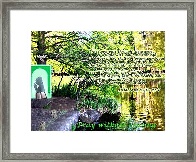 Pray Without Ceasing Framed Print by Terry Wallace